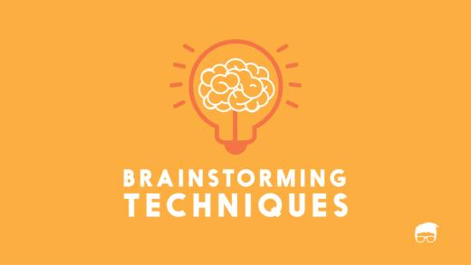 5 Simple & Effective Brainstorming Techniques 10