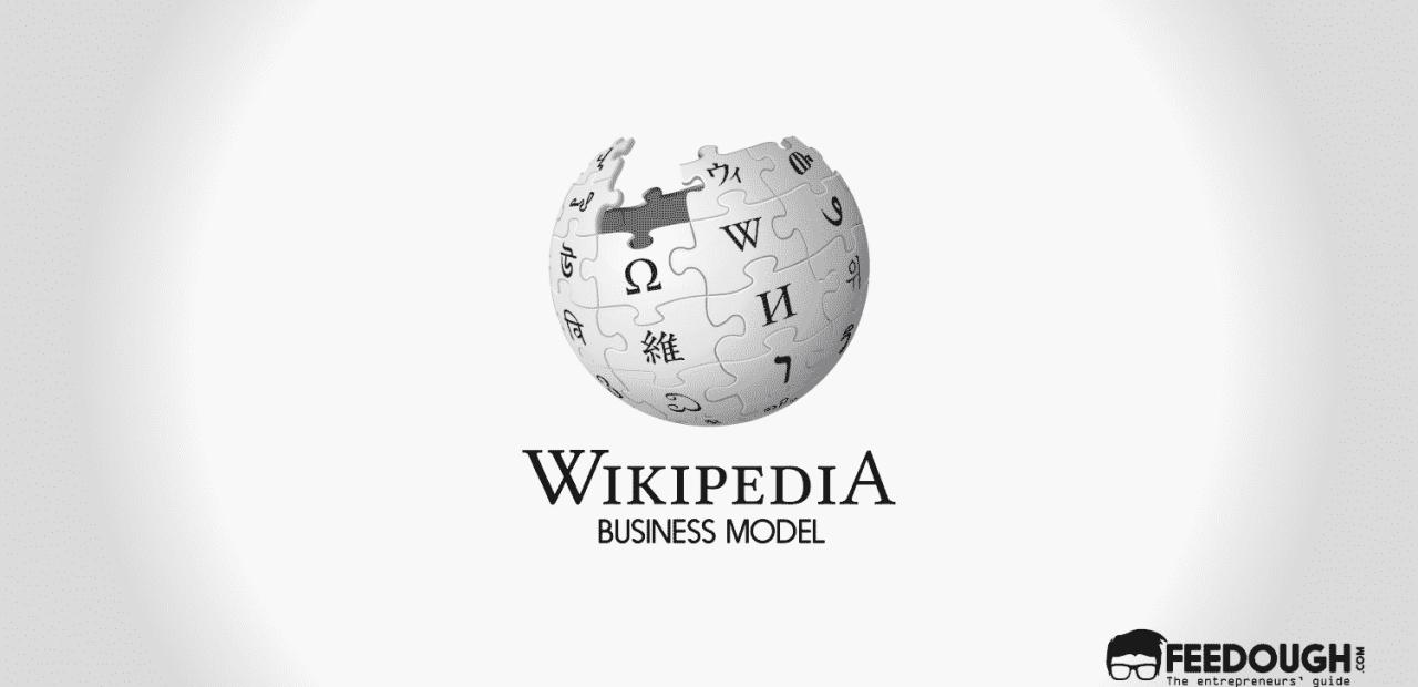 How Does Wikipedia Make Money?   Wikipedia Business Model 1