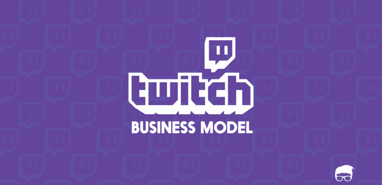twitch tv business model how does twitch make money feedough