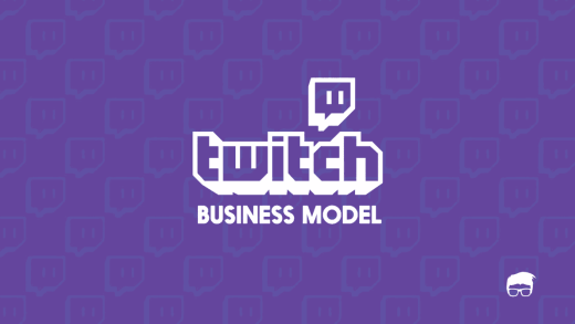 Twitch.tv Business Model | How Does Twitch Make Money?