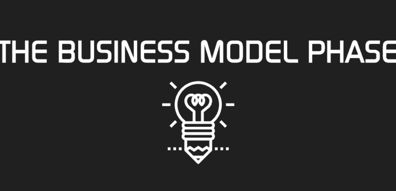 BUSINESS MODEL PHASE