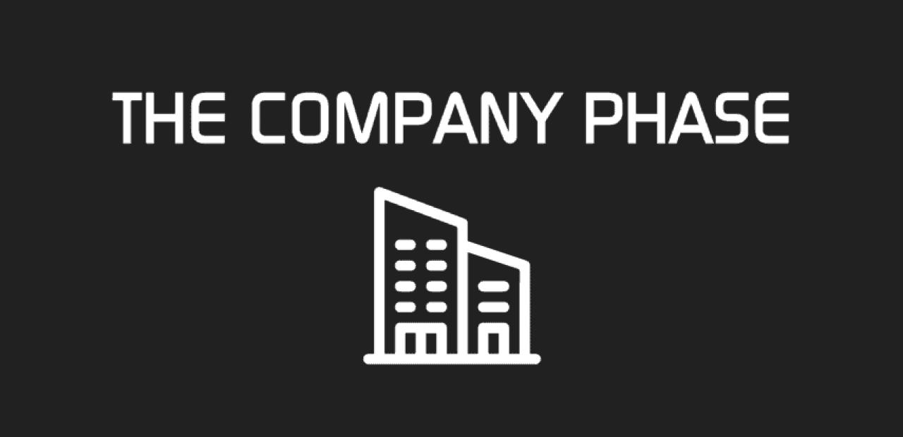 THE COMPANY PHASE