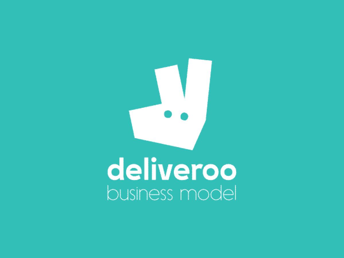Deliveroo Business Model How Does Deliveroo Make Money