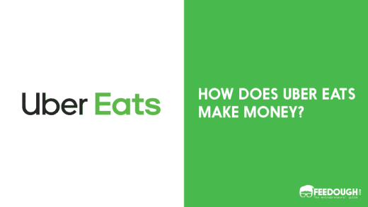 How Does Uber Eats Make Money? | Uber Eats Business Model