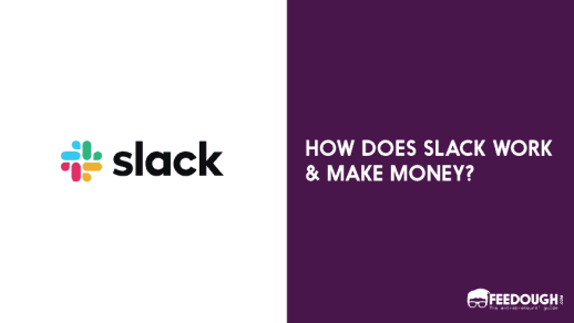 how does slack work and make money