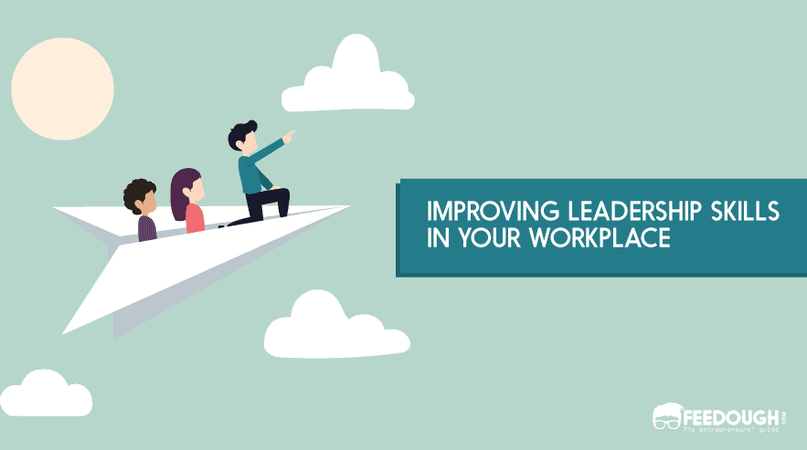 improve leadership skills in workplace