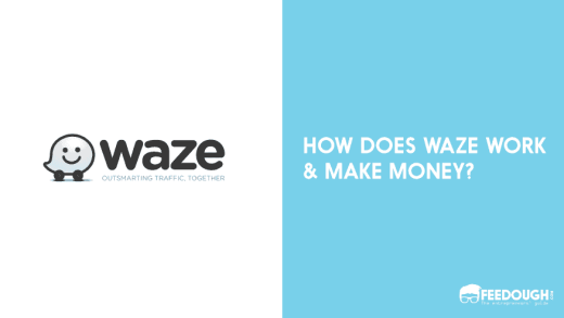 Waze Business Model | How Waze Works & Makes Money