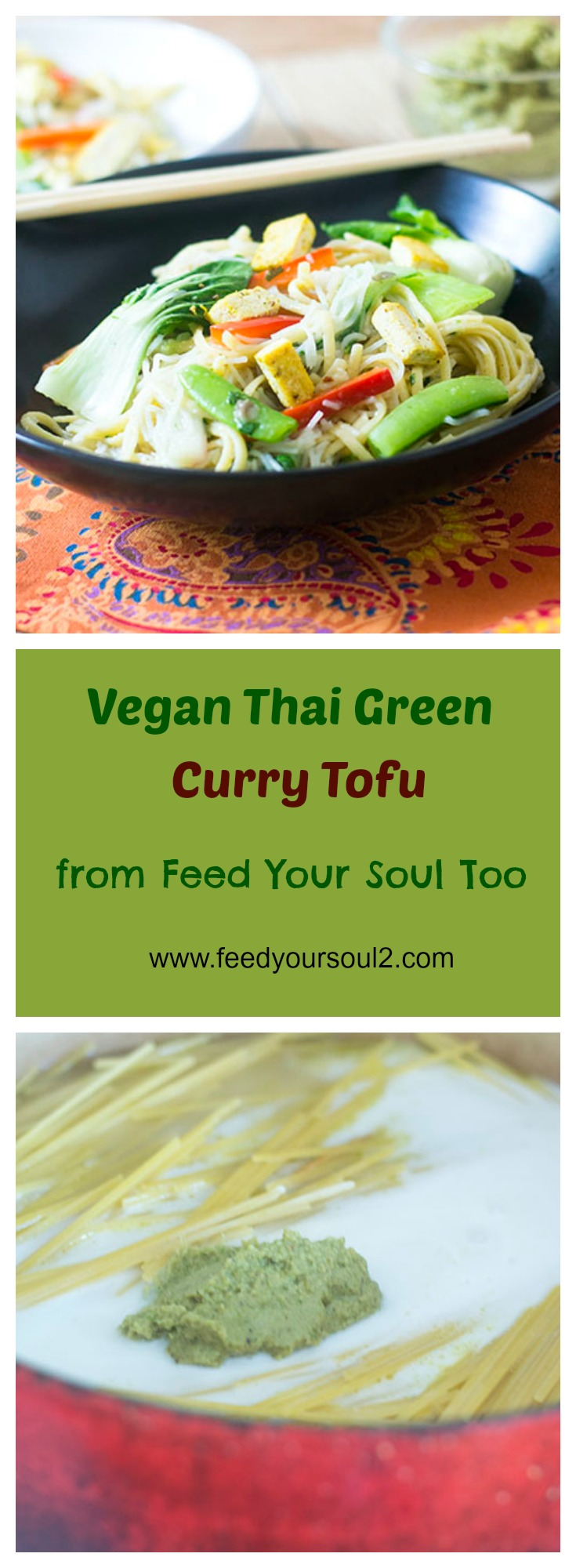 Vegan Thai Green Curry Tofu #Thaifood #vegan #curry | feedyoursoul2.com
