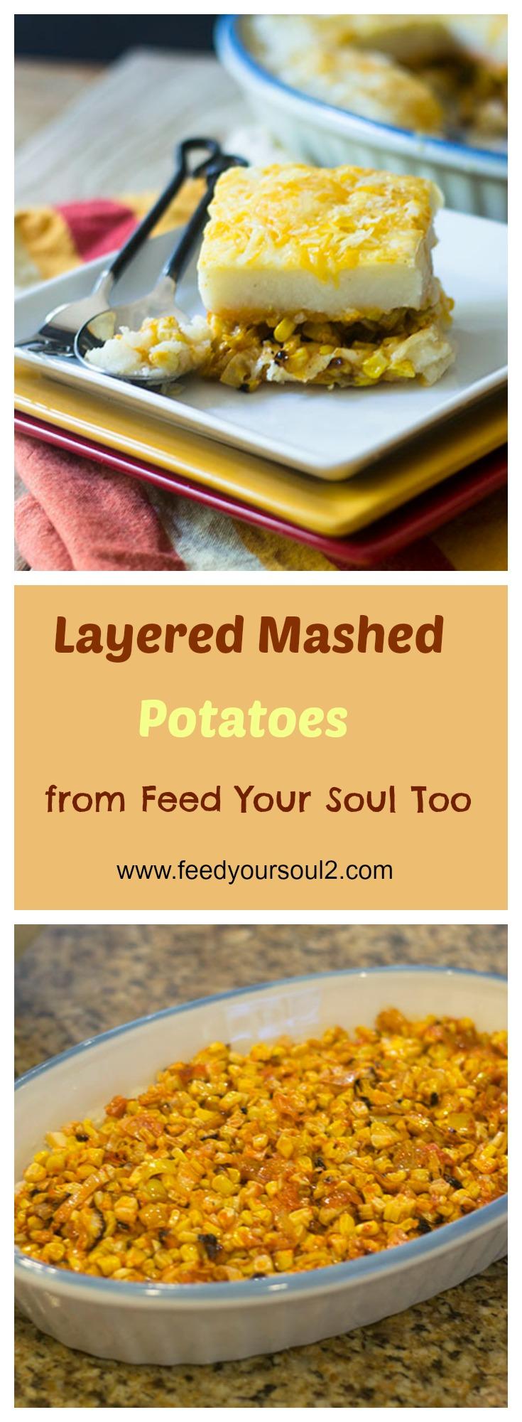 Layered Mashed Potatoes #sidedish #potatoes #Thanksgiving | feedyoursoul2.com
