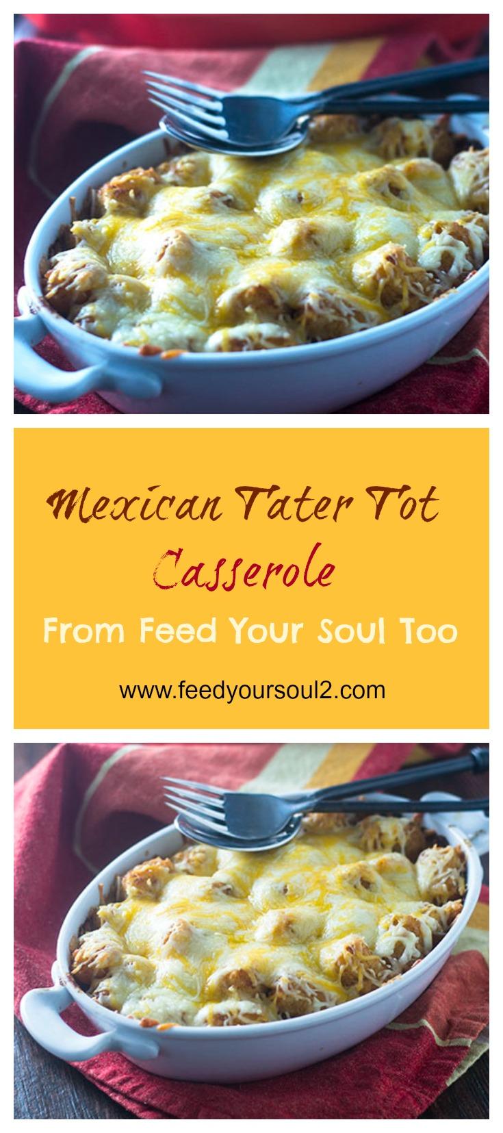 Mexican Tater Tot Casserole #Dinner #comfortfood #Mexicanrecipe #casserole | feedyoursoul2.com