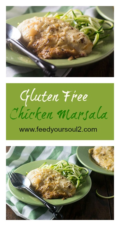 Gluten Free Chicken Marsala #chicken #glutenfree #marsala #Italianfood  feedyoursoul2.com