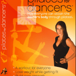 Pilates For Dancers Workout DVD Review