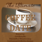 February Ultimate Coffee Date #Ultimatecoffedate