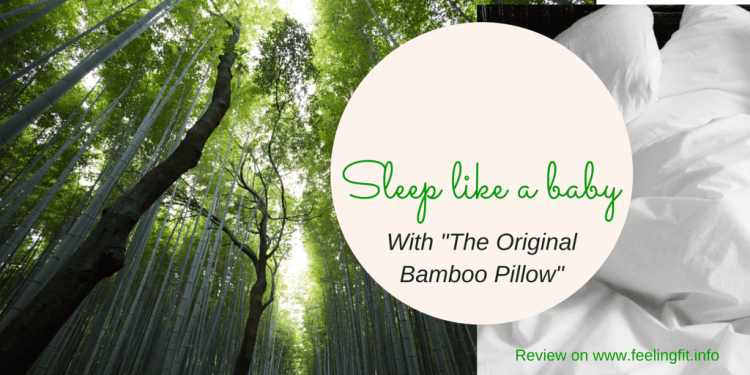 "Review for ""The Original Bamboo Pillow on www.feelingfit.info"