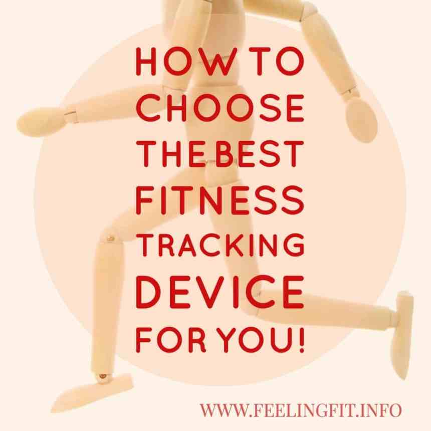 choose-the-best-fitbit-or-fitness-tracking-device-for-you