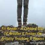 "<span class=""entry-title-primary"">Three Classic And Fun Fitbit Essays Roundup</span> <span class=""entry-subtitle"">Fit Reads Round-up</span>"