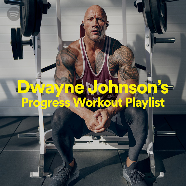 Dwayne Johnson's Progress Workout Playlist