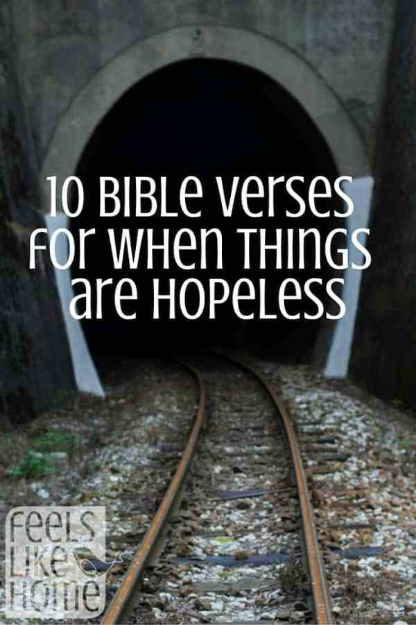 Sometimes life feels hopeless and the future looks bleak. Here is what the Bible says about those times in your life.