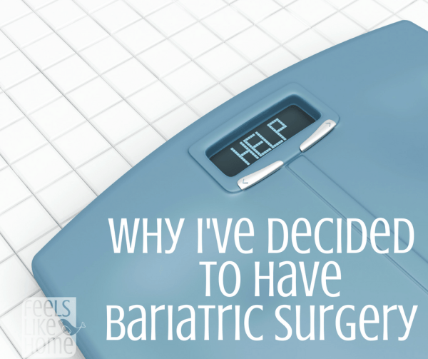 I have been thinking about bariatric surgery for a long time, but when my doctor suggested I seriously consider it, it became more than just a 'maybe someday' idea. Click through to read why I am going through with it and how it might be right for you, too.