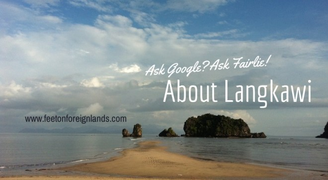 Ask Google about Langkawi