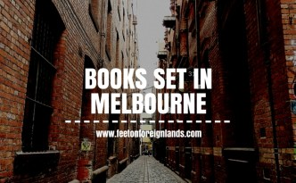 Books set in Melbourne: www.feetonforeignlands.com