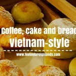 Coffee, bread and cake…Vietnam-style