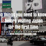 10 things you need to know before visiting Japan for the first time