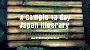 A sample 13 day Japan itinerary for first-time visitors