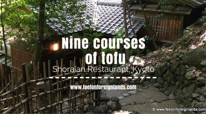 Shoraian Tofu Restaurant, Kyoto: www.feetonforeignlands.com