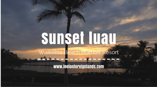 Sunset luau Waikoloa Beach Marriott Resort