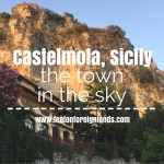 Castelmola, Sicily – the town in the sky