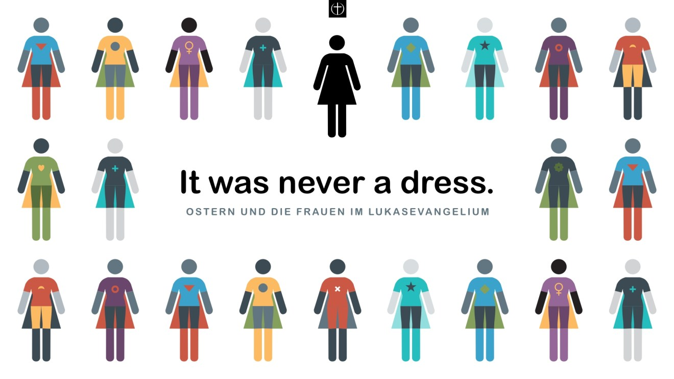 Serie zu Ostern: It was never a dress.