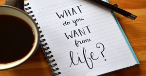 "Notebook with writing that says ""what do you want from life?"""