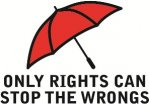 "A drawing of a red umbrella, under which says ""only rights can stop the wrongs"""