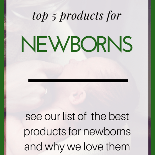 Best Products For Newborns