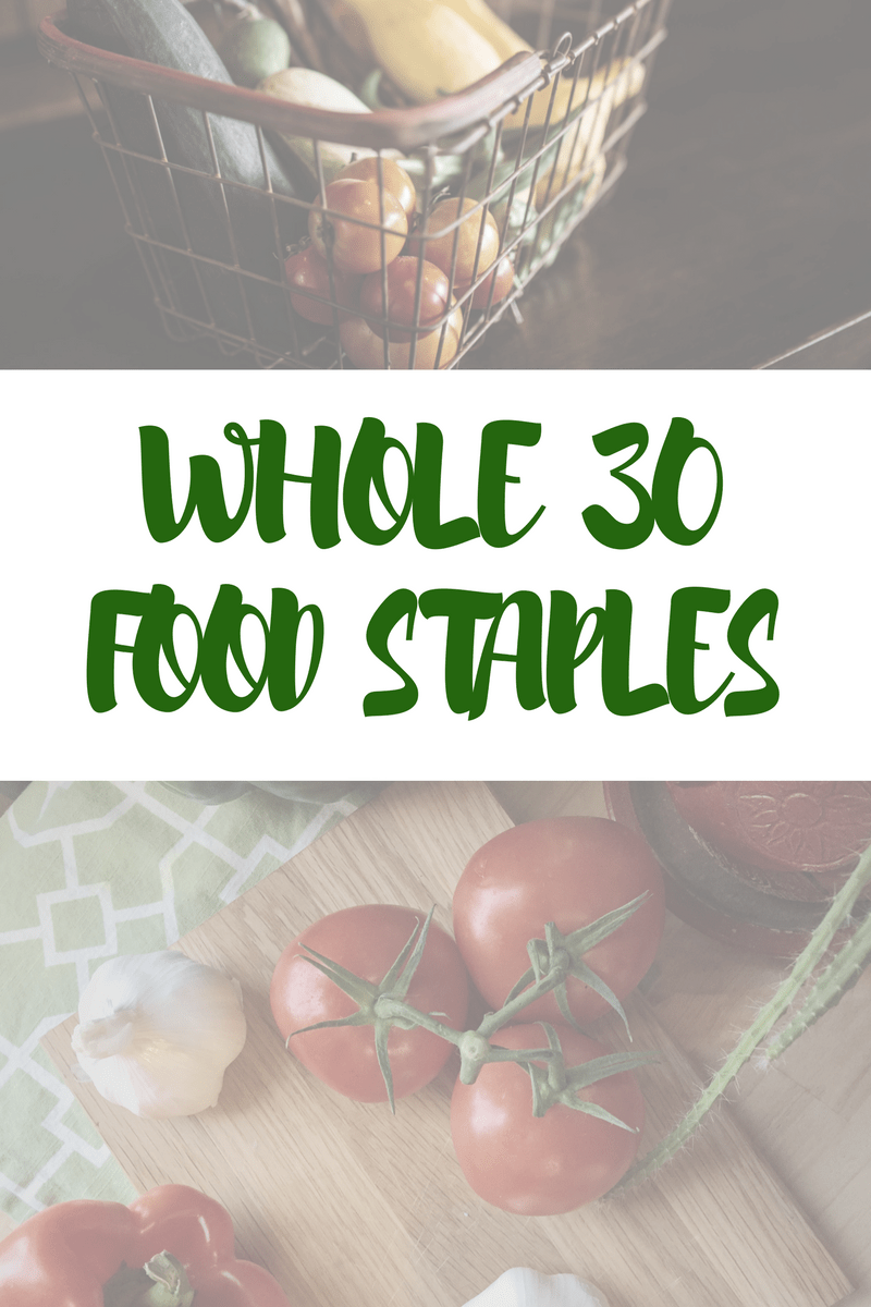 Whole 30 pantry staples