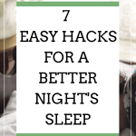 hacks for a better nights sleep