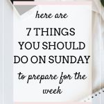 prepare for the week