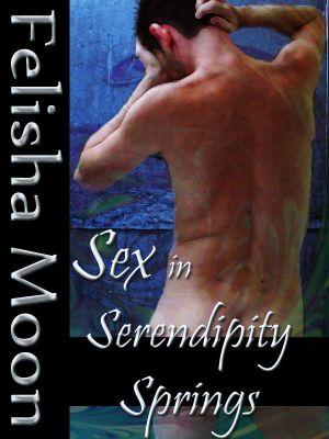 Sex in Serendipity Springs