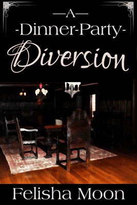 A Dinner-Party Diversion