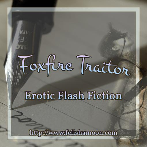 Foxfire Traitor