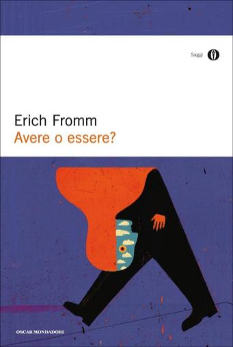 erich fromm avere o essere