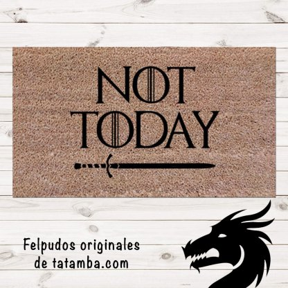 Felpudo Not Today