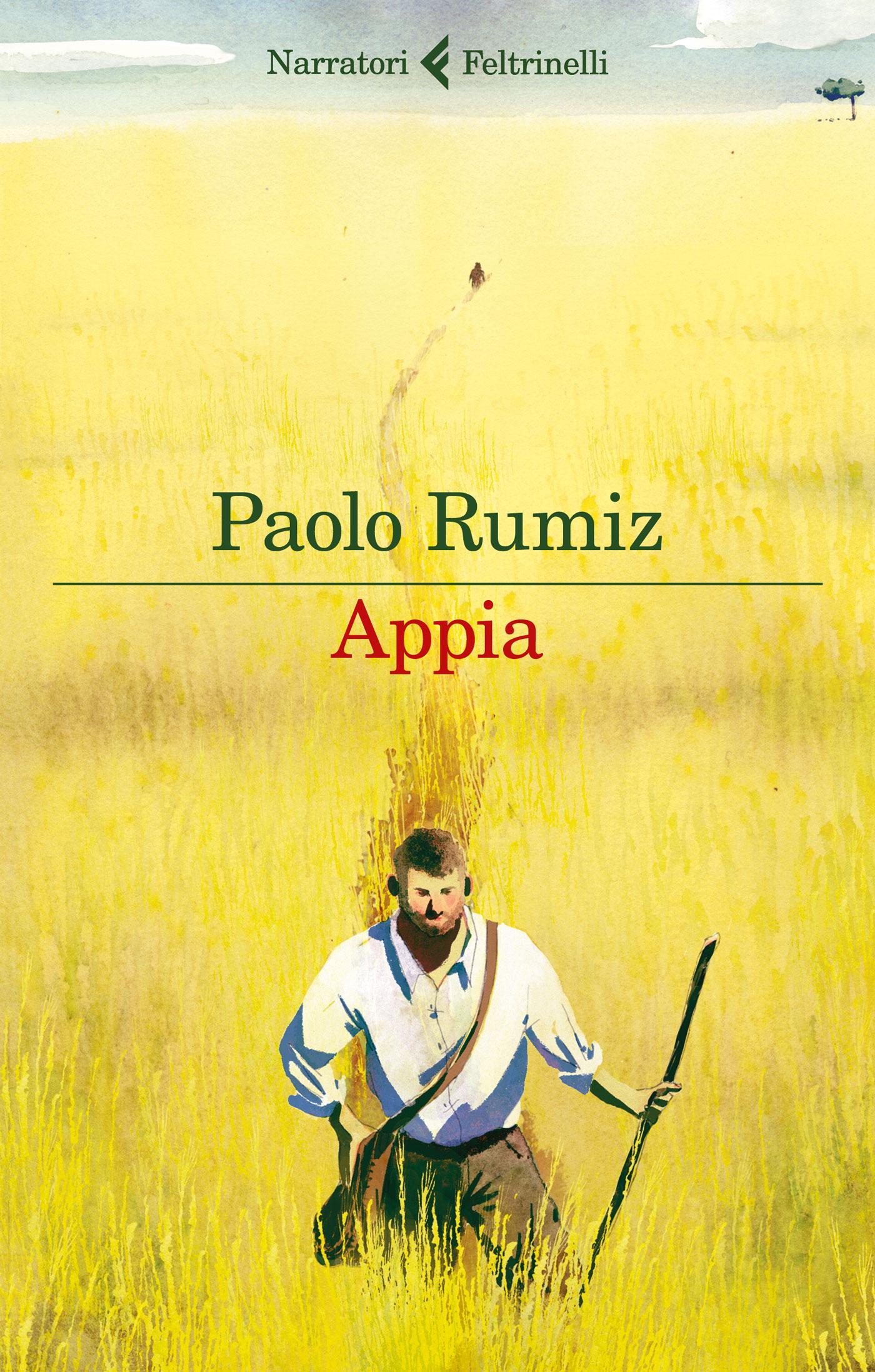 Risultati immagini per Appia di Paolo Rumiz (Feltrinelli, 2016) € 19