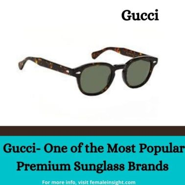 Gucci- One of the Most Popular Premium Sunglass Brands