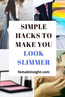 Simple Hacks to Make You Look Slimmer