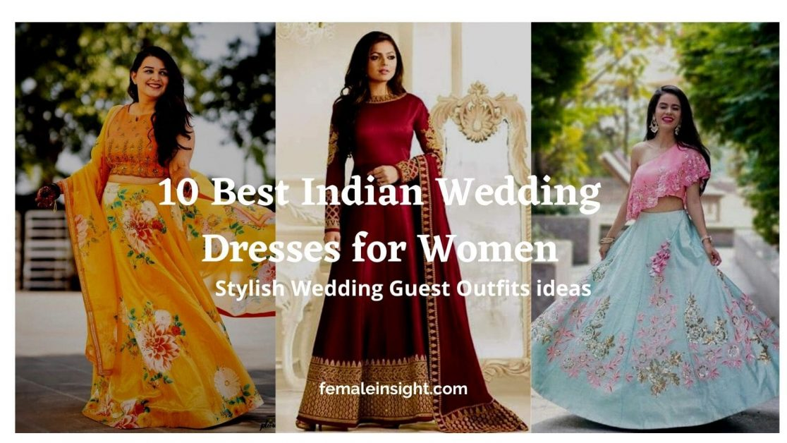 Best Indian Wedding Dresses for Women