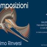 Eventi Roma: Scomposizioni di Massimo Rinversi inaugurazione a Galleria Vittoria