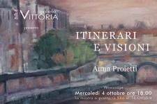 Mostre a Roma: Itinerari e Visioni di Anna Proietti in mostra a Galleria Vittoria