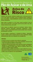 Placa de Aviso de Risco elaborada pela FEMERJ e colocada no MONA dos Morros do Pão de Açúcar e da Urca